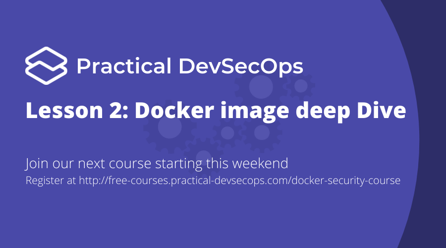 Lesson 2: Docker Images, Docker Layers, and Registry