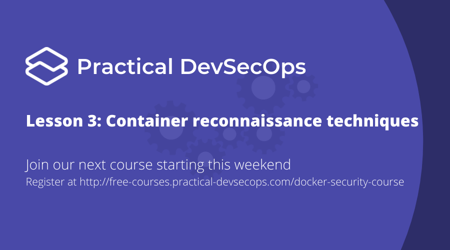 Lesson #3: Container reconnaissance techniques for beginners